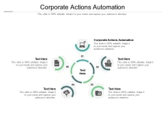 Corporate Actions Automation Ppt PowerPoint Presentation Icon Structure Cpb Pdf