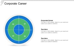 Corporate Career Ppt PowerPoint Presentation Show Visuals Cpb