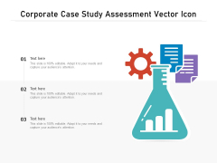 Corporate Case Study Assessment Vector Icon Ppt PowerPoint Presentation Infographic Template Skills PDF