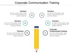 Corporate Communication Training Ppt PowerPoint Presentation Visual Aids Infographics Cpb
