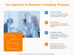 Corporate Consulting Our Approach For Business Consulting Proposal Ppt Gallery Demonstration PDF