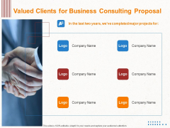 Corporate Consulting Valued Clients For Business Consulting Proposal Ppt Visual Aids Infographic Template PDF