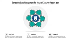 Corporate Data Management For Network Security Vector Icon Ppt PowerPoint Presentation Icon Portfolio PDF