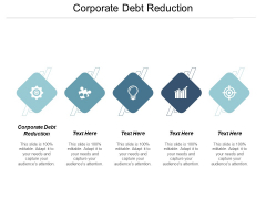 Corporate Debt Reduction Ppt PowerPoint Presentation Icon Styles