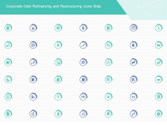 Corporate Debt Refinancing And Restructuring Icons Slide Mockup PDF