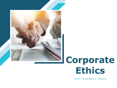 Corporate Ethics Ppt PowerPoint Presentation Complete Deck With Slides