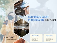 Corporate Event Photography Proposal Template Ppt PowerPoint Presentation Complete Deck With Slides