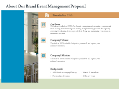 Corporate Event Planning Management About Our Brand Event Management Proposal Clipart PDF