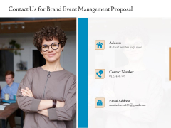Corporate Event Planning Management Contact Us For Brand Event Management Proposal Ideas PDF