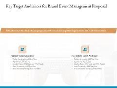 Corporate Event Planning Management Key Target Audiences For Brand Event Management Proposal Professional PDF