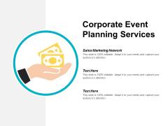 Corporate Event Planning Services Ppt Powerpoint Presentation Portfolio Vector Cpb