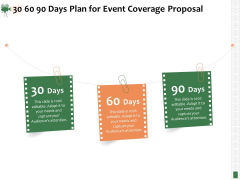 Corporate Event Videography Proposal 30 60 90 Days Plan For Event Coverage Proposal Pictures PDF