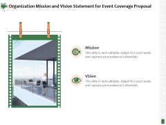 Corporate Event Videography Proposal Organization Mission And Vision Statement For Event Coverage Proposal Guidelines PDF