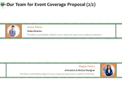 Corporate Event Videography Proposal Our Team For Event Coverage Proposal Guidelines PDF
