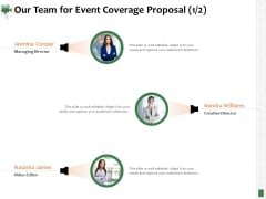 Corporate Event Videography Proposal Our Team For Event Coverage Proposal Teamwork Elements PDF