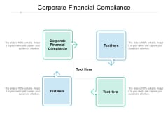 Corporate Financial Compliance Ppt PowerPoint Presentation Slides Professional Cpb