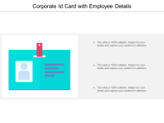 Corporate Id Card With Employee Details Ppt PowerPoint Presentation Summary Topics