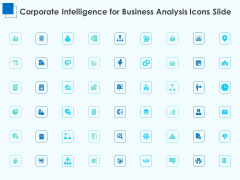 Corporate Intelligence For Business Analysis Icons Slide Ppt Ideas Deck PDF