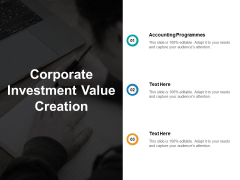Corporate Investment Value Creation Ppt PowerPoint Presentation Infographics Information Cpb