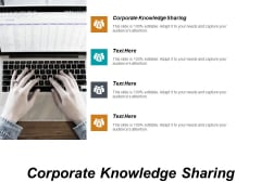 Corporate Knowledge Sharing Ppt PowerPoint Presentation Outline Examples Cpb