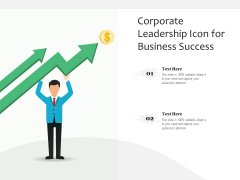 Corporate Leadership Icon For Business Success Ppt PowerPoint Presentation File Design Inspiration PDF