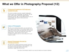 Corporate Occasion Videography Proposal What We Offer In Photography Proposal Annual Information PDF