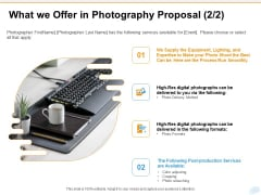 Corporate Occasion Videography Proposal What We Offer In Photography Proposal Digital Infographics PDF