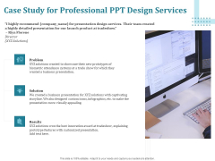 Corporate PPT Design Case Study For Professional PPT Design Services Ppt Infographic Template Skills PDF