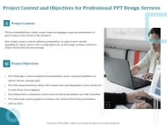 Corporate PPT Design Project Context And Objectives For Professional PPT Design Services Diagrams PDF