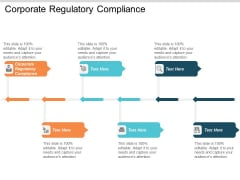 Corporate Regulatory Compliance Ppt PowerPoint Presentation Styles Backgrounds Cpb