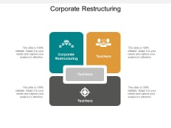 Corporate Restructuring Ppt PowerPoint Presentation Gallery Styles Cpb