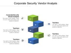 Corporate Security Vendor Analysis Ppt PowerPoint Presentation Infographic Template Information Cpb Pdf