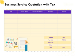Corporate Service Quote Business Service Quotation With Tax Ppt PowerPoint Presentation Portfolio Infographics PDF