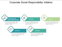 Corporate Social Responsibility Initiative Ppt PowerPoint Presentation Portfolio Slideshow Cpb