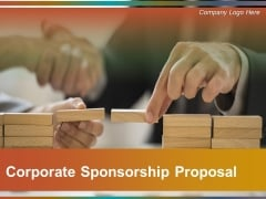 Corporate Sponsorship Proposal Ppt PowerPoint Presentation Complete Deck With Slides