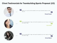 Corporate Sports Team Engagement Client Testimonials For Teambuilding Sports Proposal  Formats PDF