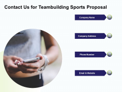 Corporate Sports Team Engagement Contact Us For Teambuilding Sports Proposal Microsoft PDF