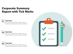 Corporate Summary Report With Tick Marks Ppt PowerPoint Presentation Gallery Information PDF