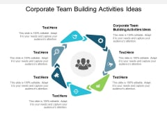 Corporate Team Building Activities Ideas Ppt PowerPoint Presentation Styles File Formats