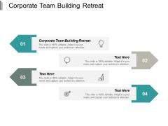 Corporate Team Building Retreat Ppt PowerPoint Presentation Summary Display Cpb