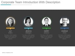 Corporate Team Introduction With Description Ppt PowerPoint Presentation Templates