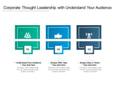 Corporate Thought Leadership With Understand Your Audience Ppt PowerPoint Presentation File Good PDF