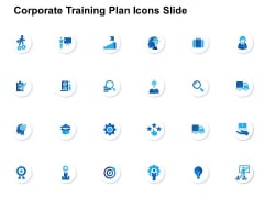 Corporate Training Plan Icons Slide Ppt PowerPoint Presentation Ideas Show
