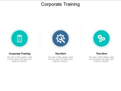 Corporate Training Ppt PowerPoint Presentation Visual Aids Professional Cpb