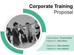 Corporate Training Proposal Ppt PowerPoint Presentation Complete Deck With Slides