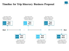Corporate Travel Itinerary Timeline For Trip Itinerary Business Proposal Ppt Summary Slide Portrait