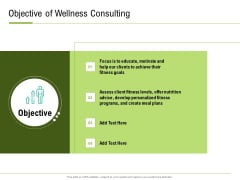 Corporate Wellness Consultant Objective Of Wellness Consulting Elements PDF
