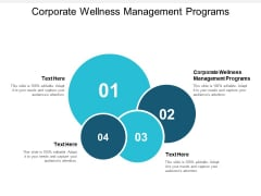 Corporate Wellness Management Programs Ppt PowerPoint Presentation Styles Samples Cpb
