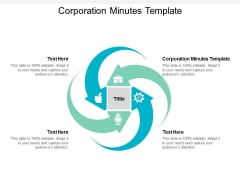 Corporation Minutes Template Ppt PowerPoint Presentation Slides Show Cpb