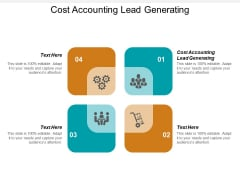 Cost Accounting Lead Generating Ppt PowerPoint Presentation Layouts Sample Cpb